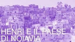 Terre del Vescovado - EVENTO: Fiato ai Libri Junior: Henri E Il Paese Di Noiavia